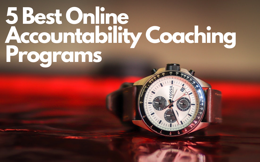 5 Best Online Accountability CoachingPrograms in 2021