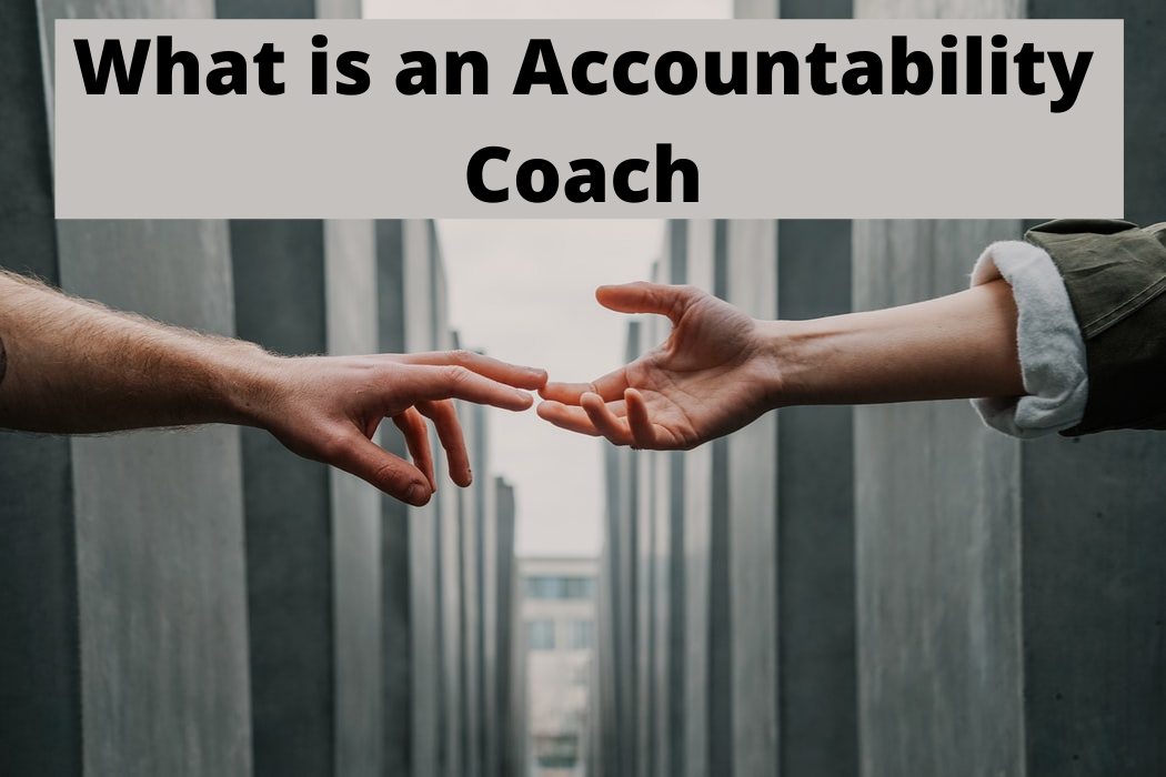 What is an Accountability Coach