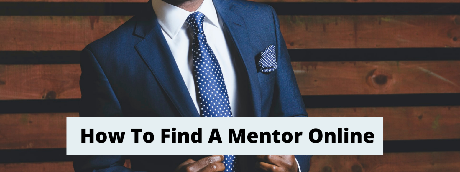 How To Find A Mentor Online